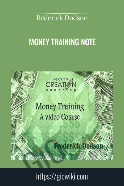 Money Training Note - Rederick Dodson