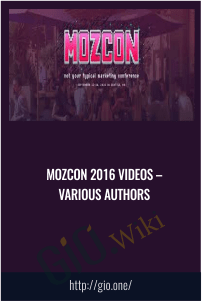 MozCon 2016 Videos – Various Authors