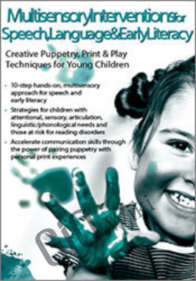 Multisensory Interventions for Speech, Language & Early Literacy: Creative Puppetry, Print & Play Techniques for Young Children - Linda Siciliano