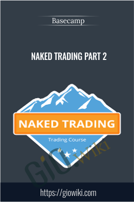 Nakes Trading Part 2 - Basecamp