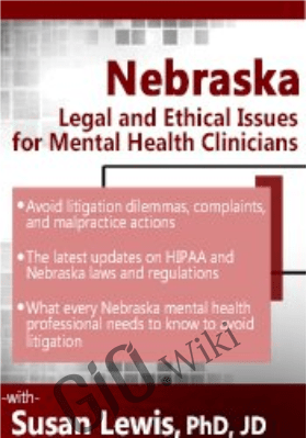 Nebraska Legal and Ethical Issues for Mental Health Clinicians - Susan Lewis