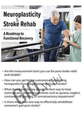 Neuroplasticity and Stroke Rehab: A Roadmap to Functional Recovery - Benjamin White