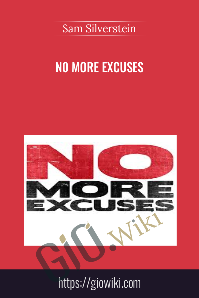 No More Excuses - Sam Silverstein