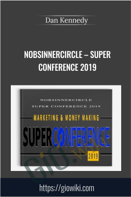 NoBSInnerCircle – Super conference 2019 - Dan Kennedy