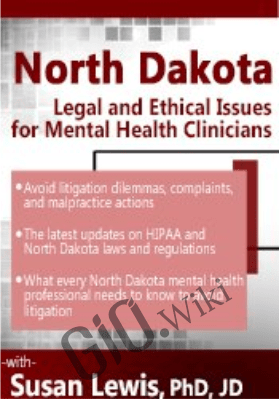 North Dakota Legal & Ethical Issues for Mental Health Clinicians - Susan Lewis