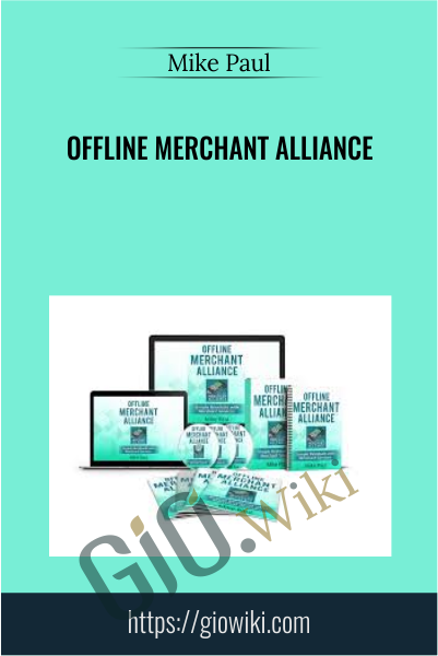Offline Merchant Alliance - Mike Paul