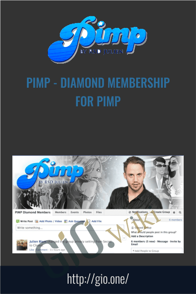 PIMP - Diamond Membership for PIMP - RSD Julien