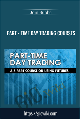 Part - Time Day Trading Courses - Join Bubba