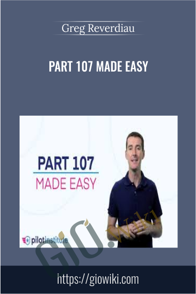 Part 107 Made Easy - Greg Reverdiau