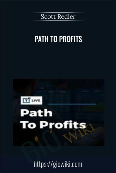 Path to Profits - Scott Redler