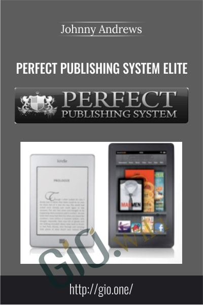 Perfect Publishing System Elite - Johnny Andrews