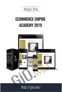 Ecommerce Empire Academy 2019 – Peter Pru