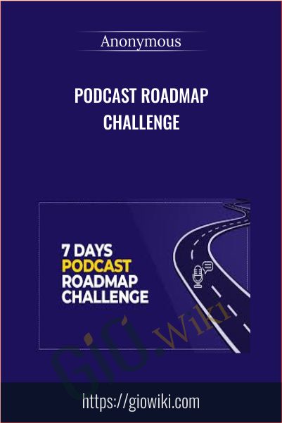 Podcast Roadmap Challenge