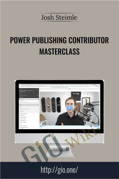 Power Publishing Contributor Masterclass - Josh Steimle