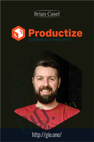 Productize Course & Community - Brian Casel