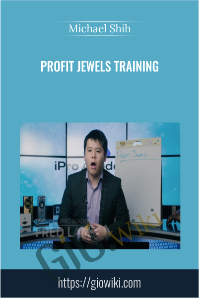 Profit Jewels Training - Michael Shih