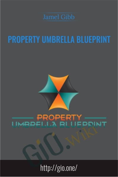 Property Umbrella Blueprint - Jamel Gibb