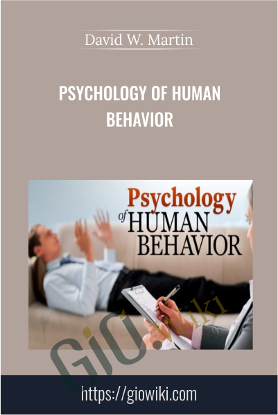 Psychology of Human Behavior - David W. Martin