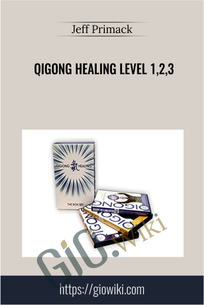 Qigong Healing Level 1,2,3 - Jeff Primack