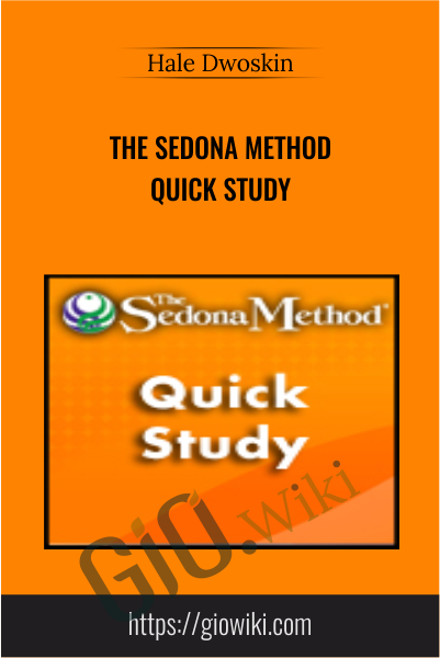 The Sedona Method Quick Study - Hale Dwoskin