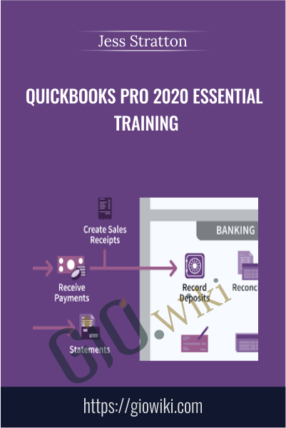 QuickBooks Pro 2020 Essential Training - Jess Stratton