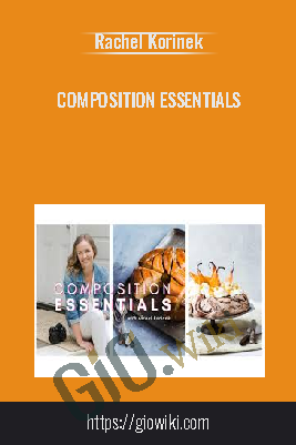 Composition Essentials – Rachel Korinek
