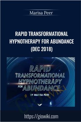Rapid Transformational Hypnotherapy for Abundance (Dec 2018)