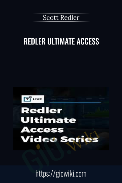 Redler Ultimate Access - Scott Redler