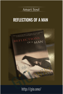 Reflections of a Man – Amari Soul