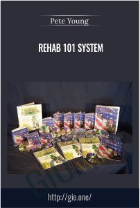 Rehab 101 System – Pete Young