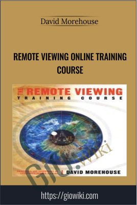 Remote Viewing Online Training Course - David Morehouse