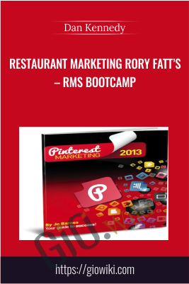 Restaurant Marketing Rory Fatt's – RMS Bootcamp - Dan Kennedy