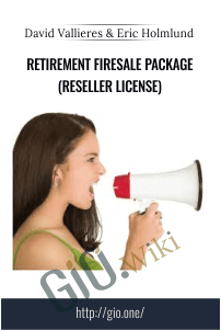 Retirement Firesale Package (Reseller License) – David Vallieres and Eric Holmlund