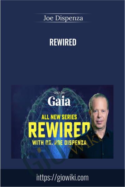 Rewired - Joe Dispenza