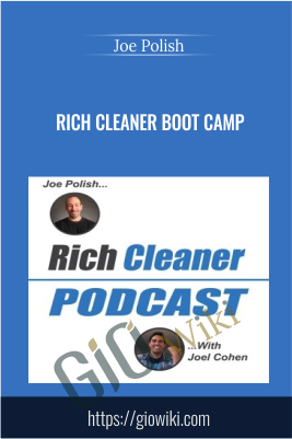 Rich Cleaner Boot Camp - Joe Polish