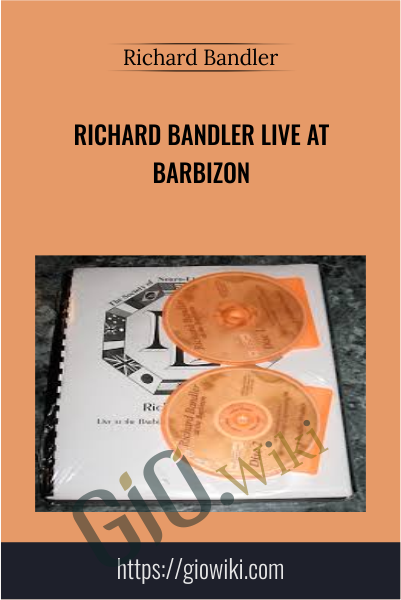 Live at Barbizon - Richard Bandler