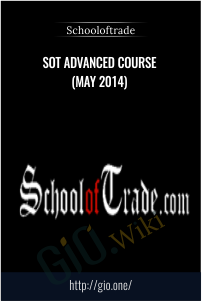 SOT Advanced Course (May 2014) - Schooloftrade