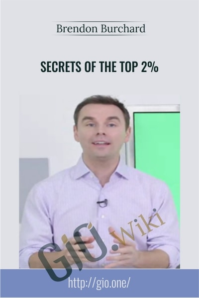 Secrets of the Top 2% - Brendon Burchard