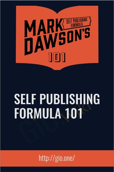 Self Publishing Formula 101 - Mark Dawson
