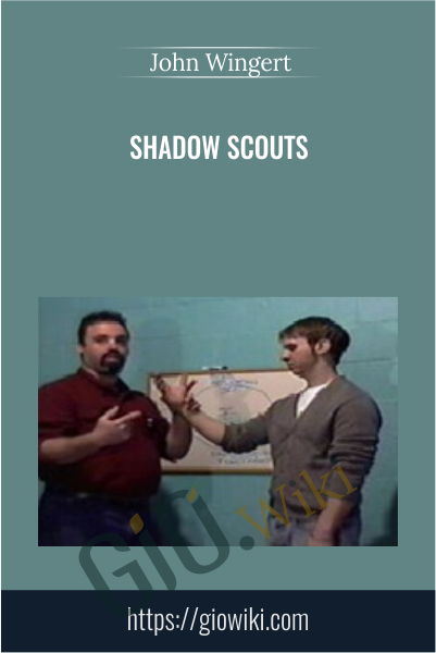 Shadow Scouts - John Wingert