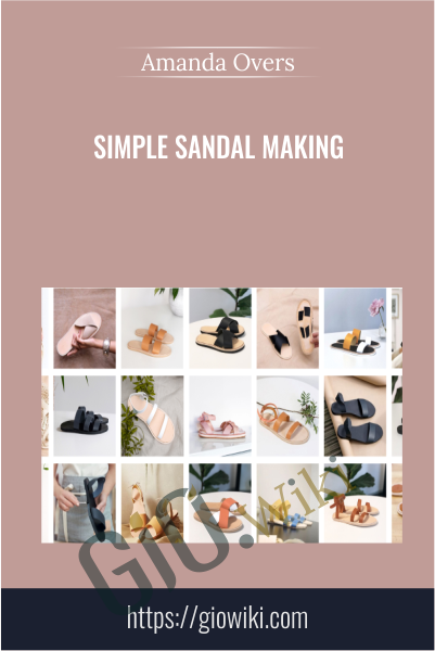 Simple Sandal Making - Amanda Overs