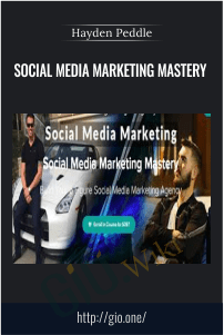 Social Media Marketing Mastery – Hayden Peddle