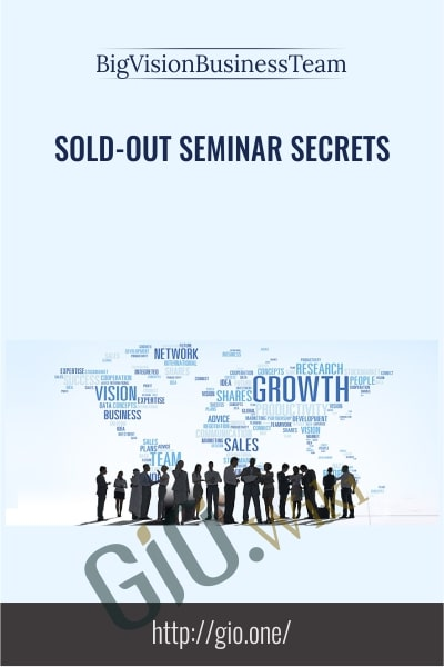 Sold-Out Seminar Secrets- BigVisionBusinessTeam