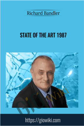 State of the Art 1987 - Richard Bandler