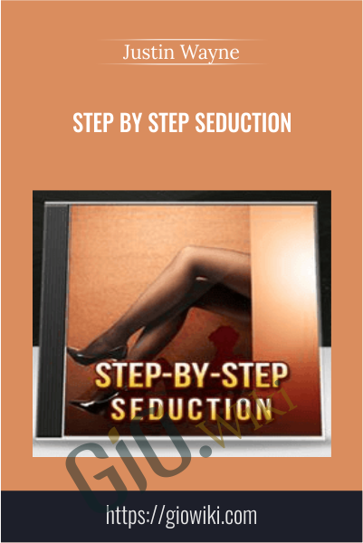 Step by Step Seduction - Justin Wayne