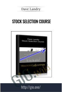 Stock Selection Course – Dave Landry