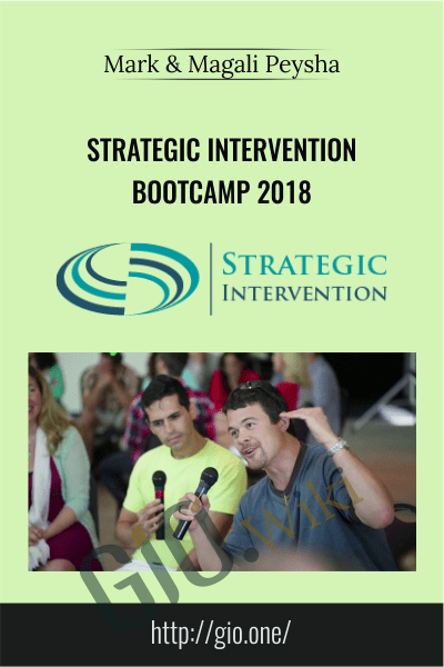Strategic Intervention Bootcamp 2018 - Mark & Magali Peysha
