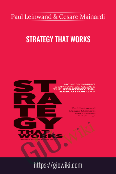 Strategy That Works - Paul Leinwand & Cesare Mainardi