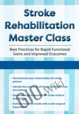 Stroke Rehabilitation Master Class: Best Practices for Rapid Functional Gains and Improved Outcomes *Pre-Order* - Jonathan Henderson