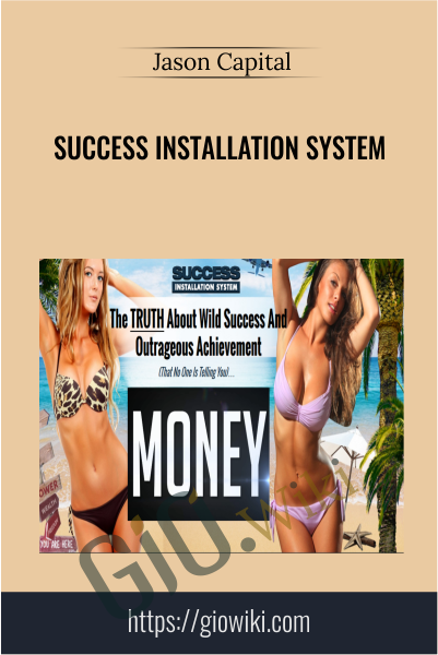 Success Installation System - Jason Capital